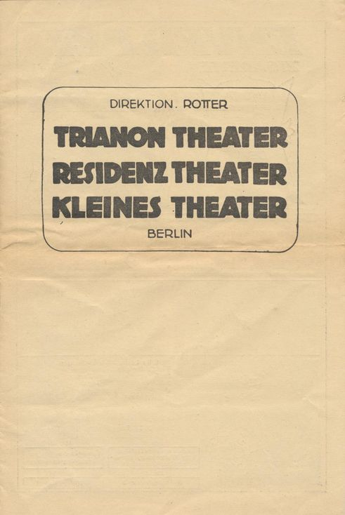 Trianon Theater, Residenz Theater, Kleines Theater (Berlin)