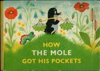 How the Mole got his pockets