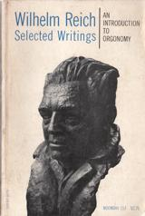 Selected writings: An introduction to orgonomy