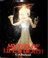 Myths of Life and Death