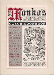 Manka's Czech Cookbook and Memoirs
