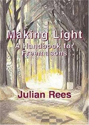 Making Light: A Handbook for Freemasons