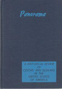 Panorama: a historical review of Czechs and Slovaks in the United States of America