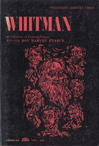 Whitman: A Collection of Critical Essays